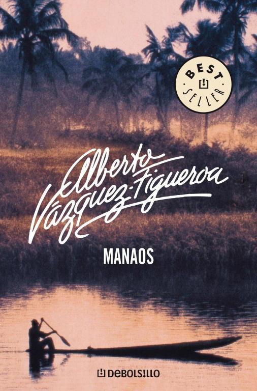 Entrevista con Alberto Vázquez-Figueroa, portada de Manaos